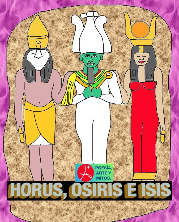 HORUS, OSIRIS E ISIS, DIOSES EGIPSIOS