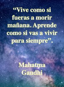 Vive y aprende - frases motivadoras - Mahatma Gandhi