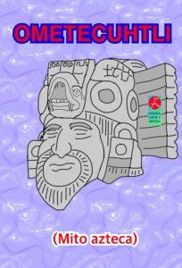 OMETECUHTLI-OMETEOTL-Dios azteca