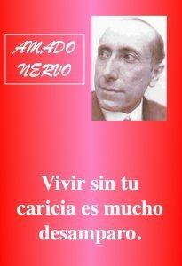 vivir sin tu caricia - poemas de amor - POETA MEXICANO AMADO NERVO