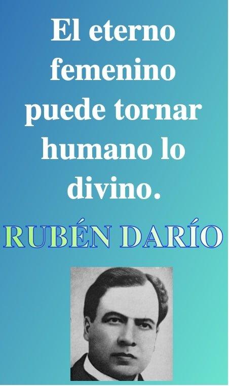 eterno femenino - Frases de amor - Poeta Ruben Dario