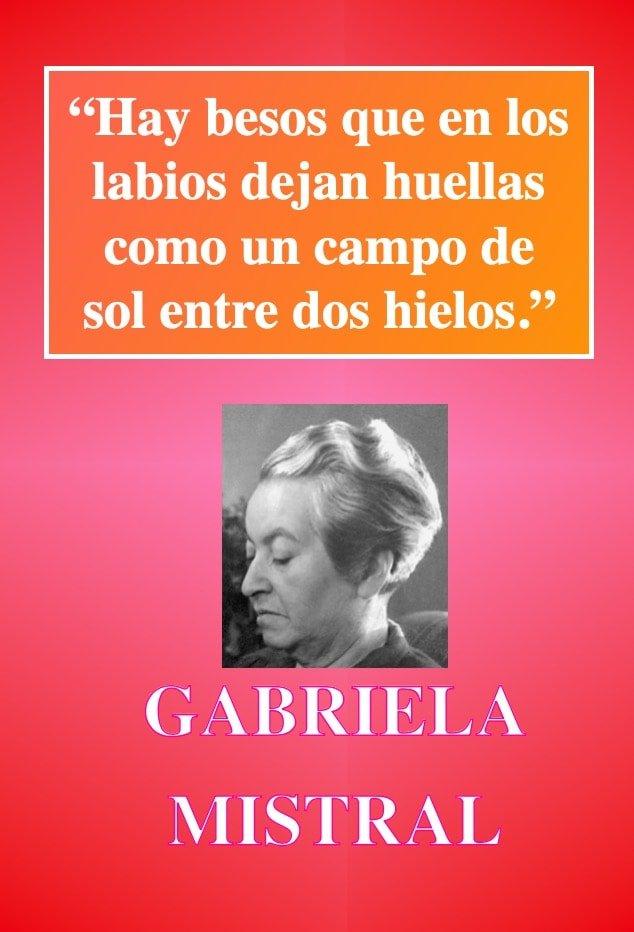 Hay besos - Frasses de amor - Poeta GABRIELA MISTRAL-min