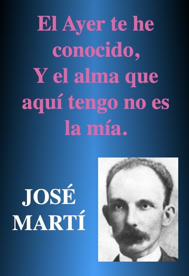 El ayer - Citas y frases romanticas - Poeta Jose Marti
