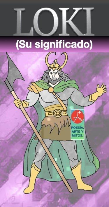 Dios Loki- significado - mitologia nordica