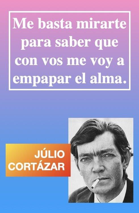 Me-basta-mirarte-Frases-citas-de-amor-romanticas-de-Julio-Cortazar