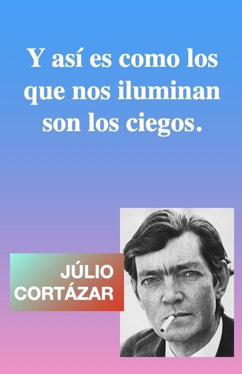 iluminados-y-ciegos-reflexiones-pensamientos-de-J-Cortazar