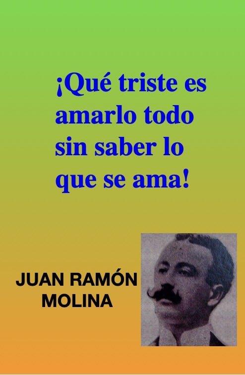 Que-triste-Frases-citas-de-amor-romanticas-del-poeta-JUAN-RAMÓN-MOLINA-PAM